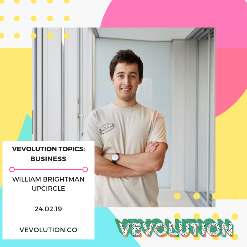 - William Brightman is co-founder of UpCircle, a 100% natural, vegan & cruelty-free skincare company. The brands focus is on sustainability (as well as making your skin look its absolute best) as their products are made from repurposed coffee grounds. William is going to be on the investment panel.
