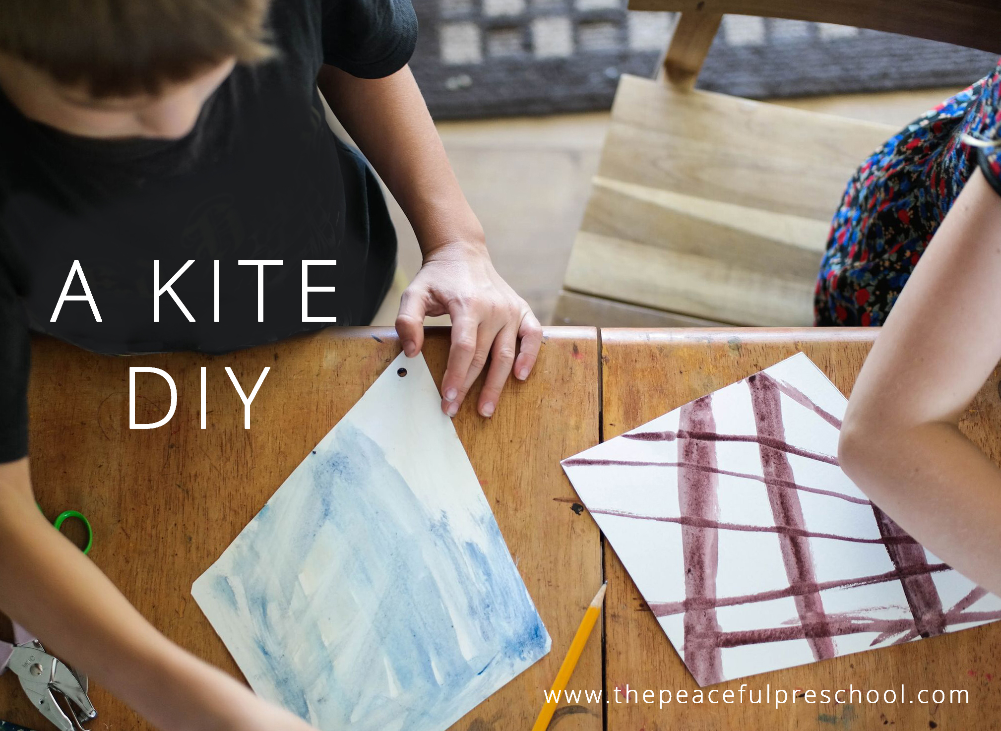 A Kite DIY // The Peaceful Preschool