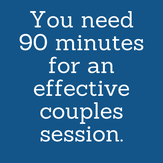 you need 90 minutes for an effective couples session. (1).png