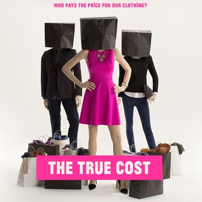 The True Cost: Movie