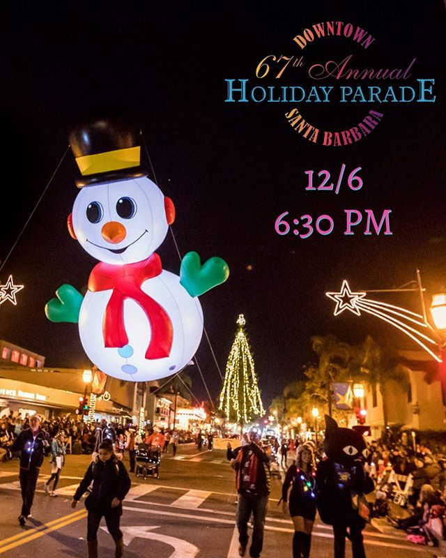 Kick off the weekend with lots of joy⛄️Stop by State Street between Sola & Cota to get a glimpse of the 67th Annual @downtownsantabarbara Holiday Parade🌃 The event starts at 6:30pm⏳See you there!👀