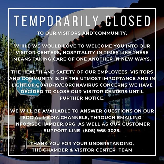 As a precautionary measure, both the State St and Garden St Visitor Centers will be closed for the time being. We will still assist with any questions you might have about visiting Santa Barbara through email and phone call! Thank you for your understanding and we hope to see you soon.