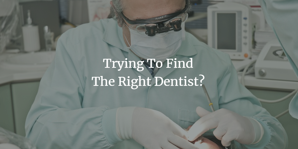 trying-to-find-the-right-dentist.png