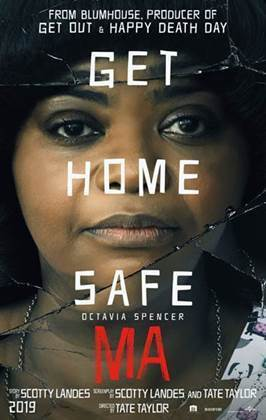Developed by the executive producer of cinematic hit  Get Out , the film stars Sue Ann (Octavia Spencer), a loner, who one day is asked by a teenager to buy some booze for her and her friends. She offers the kids her basement for them to drink, but MA's hospitality soon starts to turn into obsession, and now these teenagers must find a way to escape the terrorizing ways of MA.