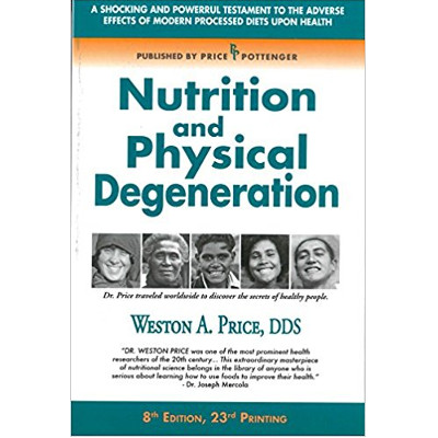 Nutrition and Physical Degeneration.jpg