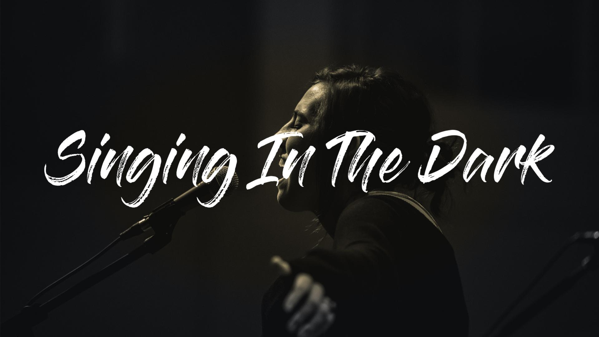Singing-in-the-Dark-Main.jpg