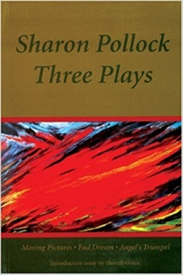 Sharon Pollock Three Plays