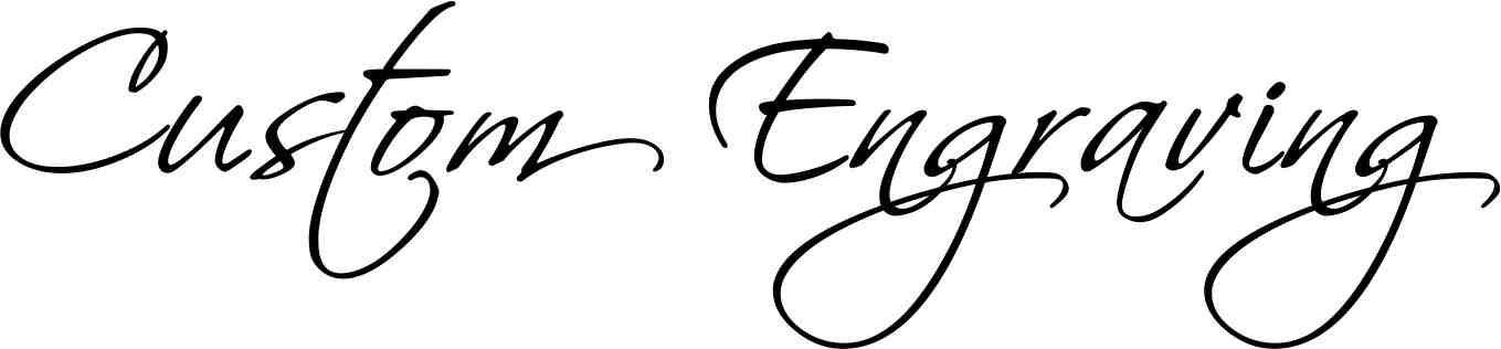 Custom Engraving.jpg