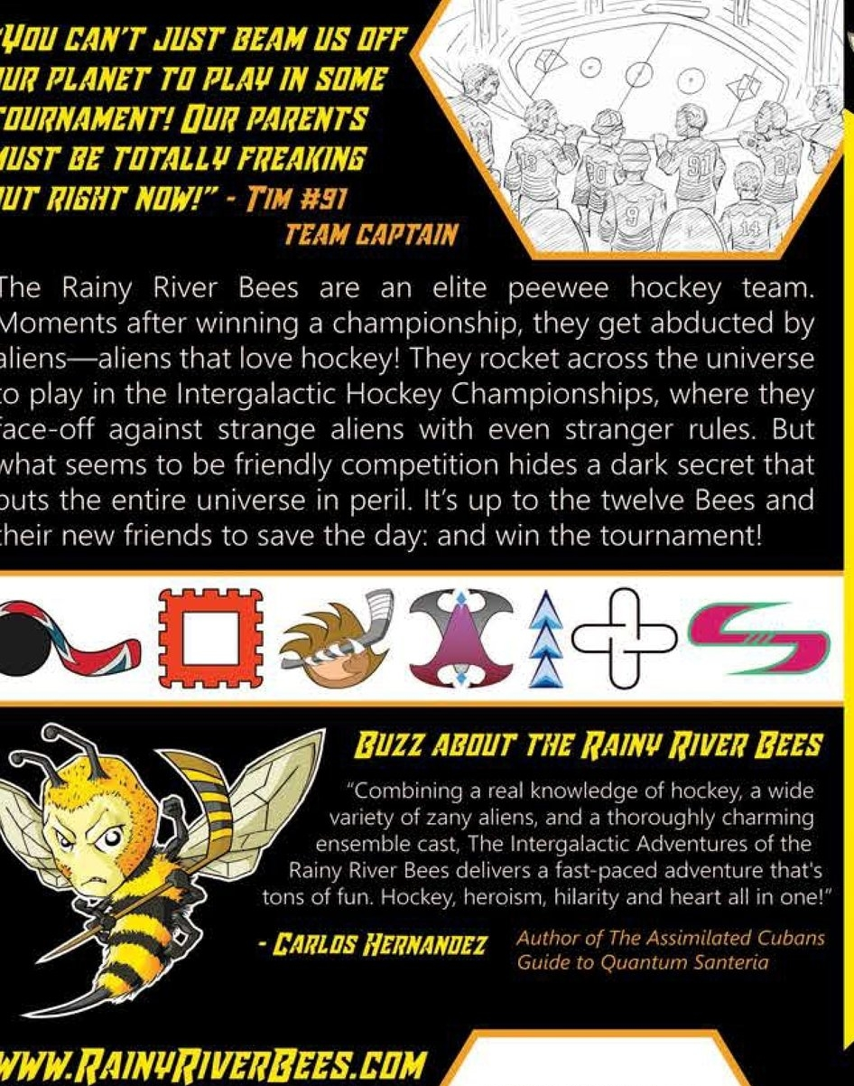 Check out Chris' Book: The Intergalatic Adventures of the Rainy River Bees. - Customer Review: