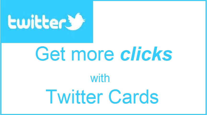 get-more-clicks-with-twitter-cards.jpg