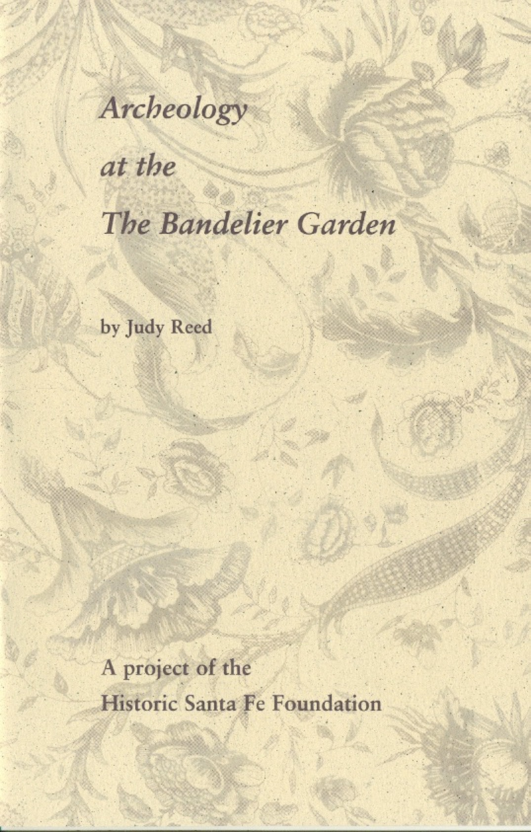 ARcheology at the bandelier garden by judy reed, circa 1996