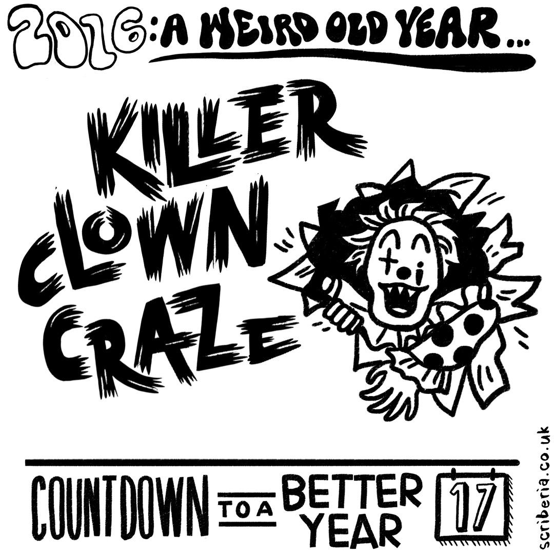 15th Scriberia 17_days to go_KILLER CLOWN.jpg