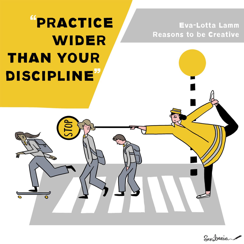 Scriberia Hardworking Picture Illustration Practice Wider than Your Discipline Eva-Lotta Lamm