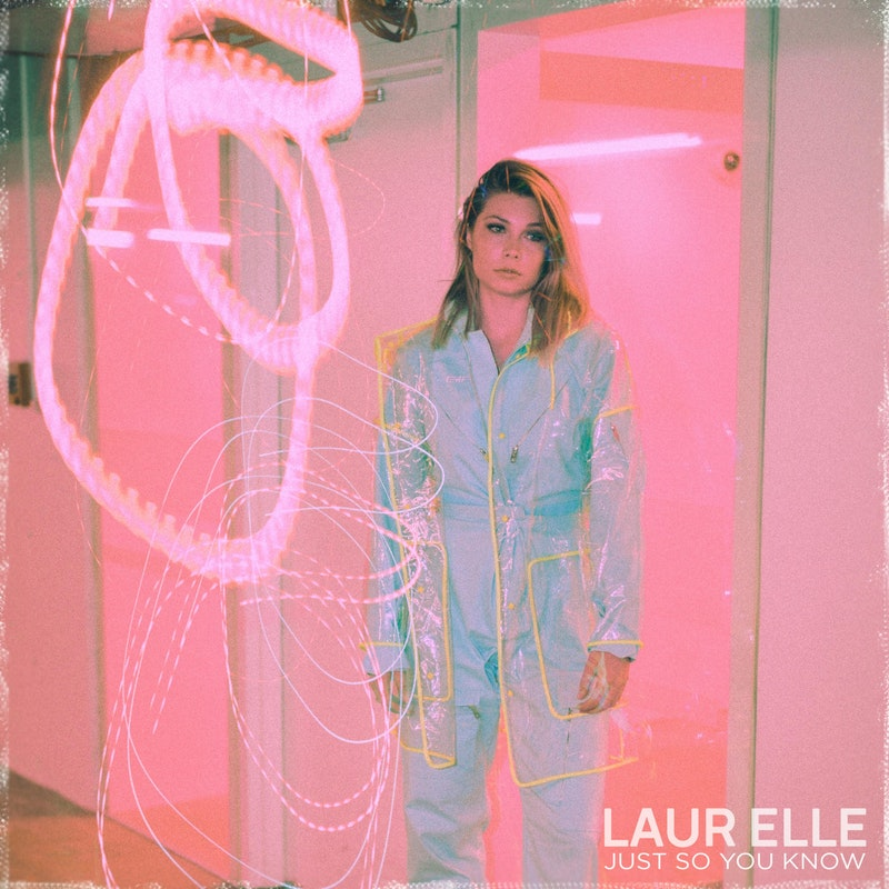 Laur Elle - Just So You Know (Single)