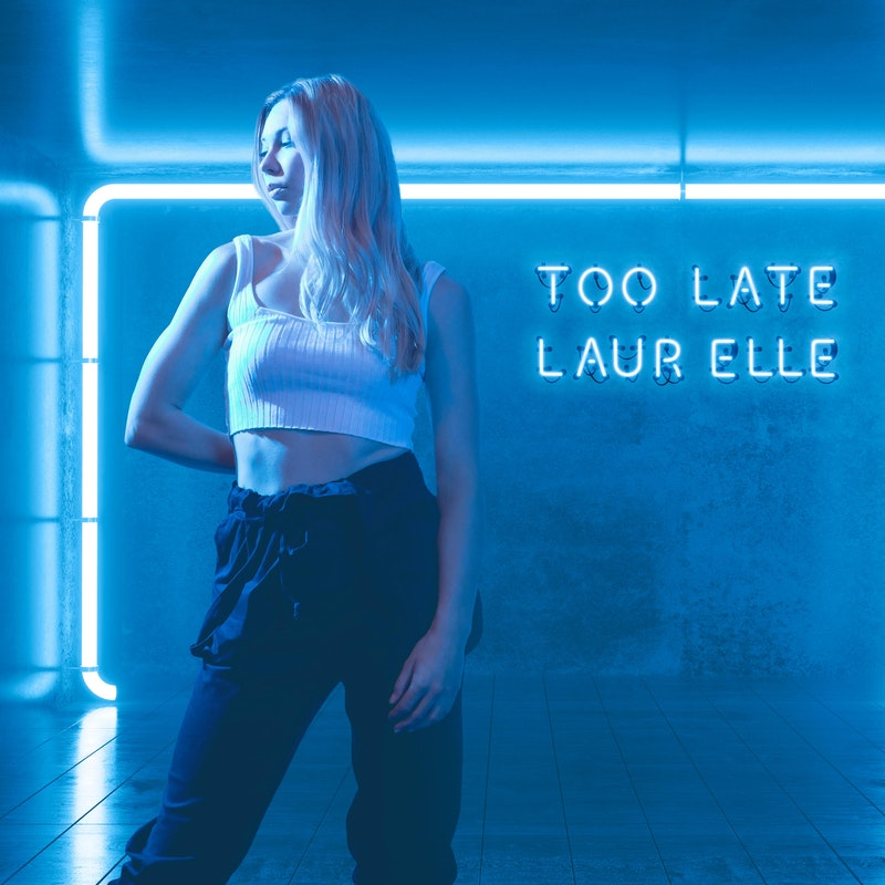 Laur Elle - Too Late (Single)