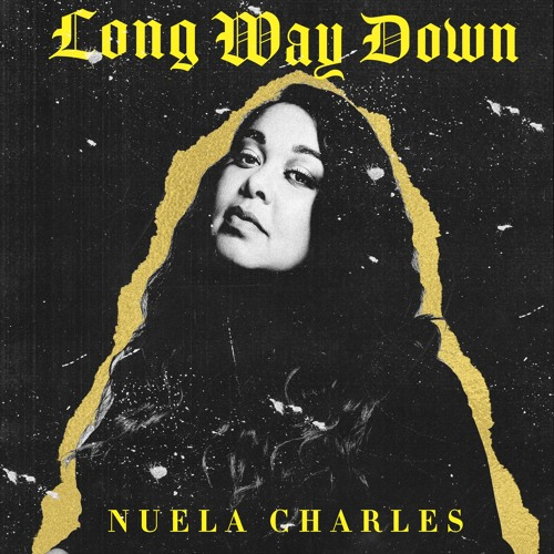 Nuela Charles - Long Way Down (Single)
