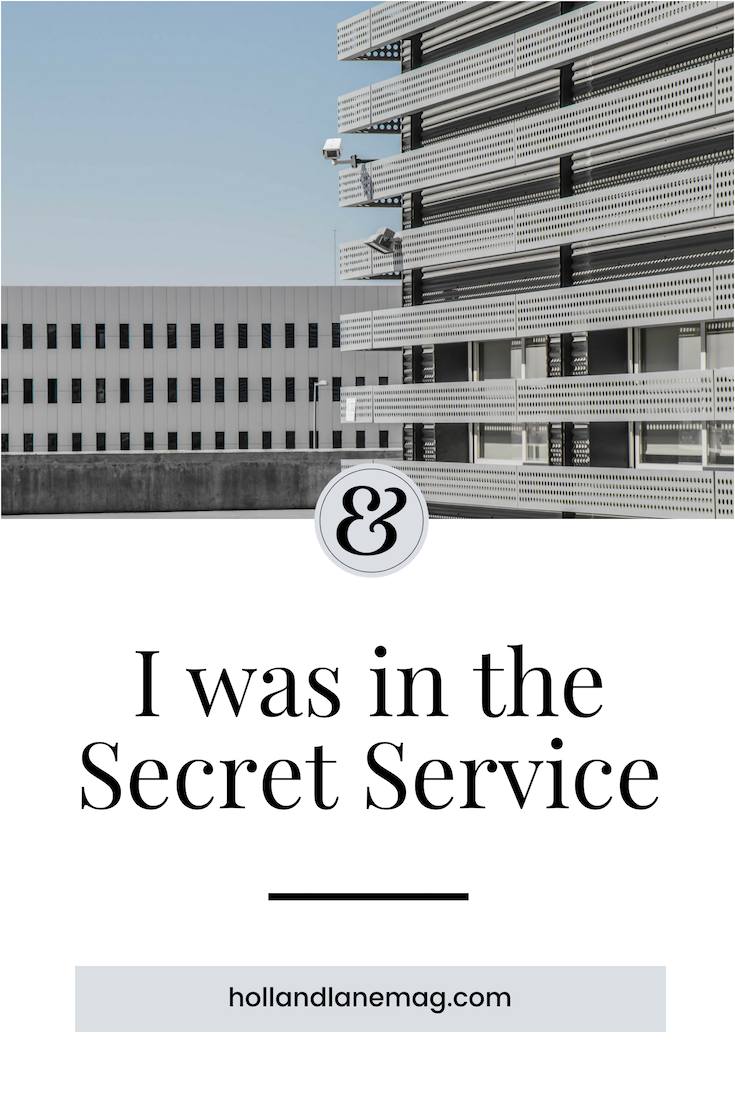 Protecting Myself: 3 lessons I learned from the Secret Service. Click to read more from Holl & Lane Magazine at hollandlanemag.com