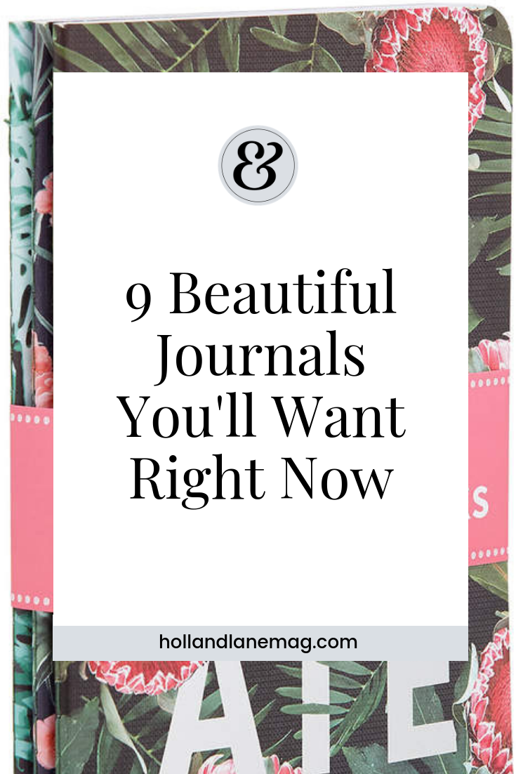 If you're ready to share your story, these 9 beautiful journals are ready to hold your words. Click here to read more from Holl & Lane Magazine at hollandlanemag.com