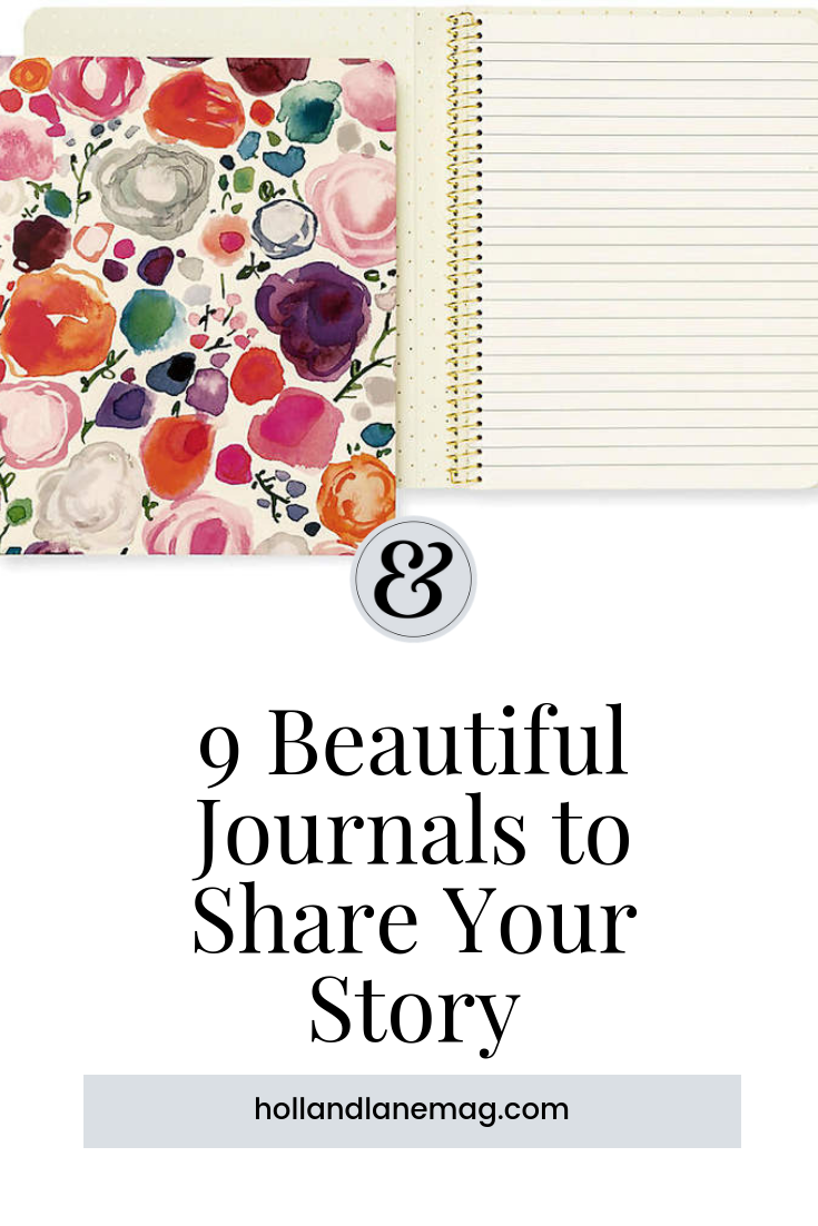 A roundup of 9 beautiful journals you need to have in your life. Click here to read more from Holl & Lane Magazine at hollandlanemag.com