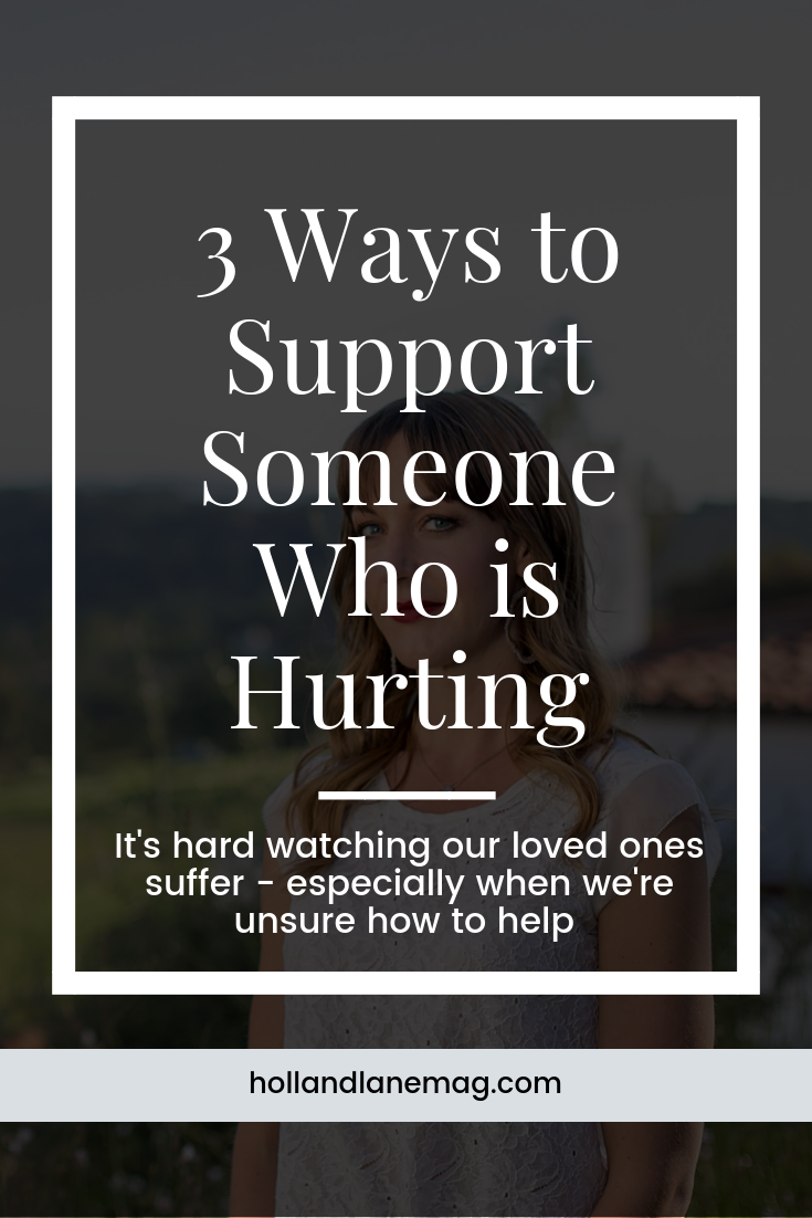 Sometimes we aren't sure how to help loved ones going through grief. Click to read more at hollandlanemag.com