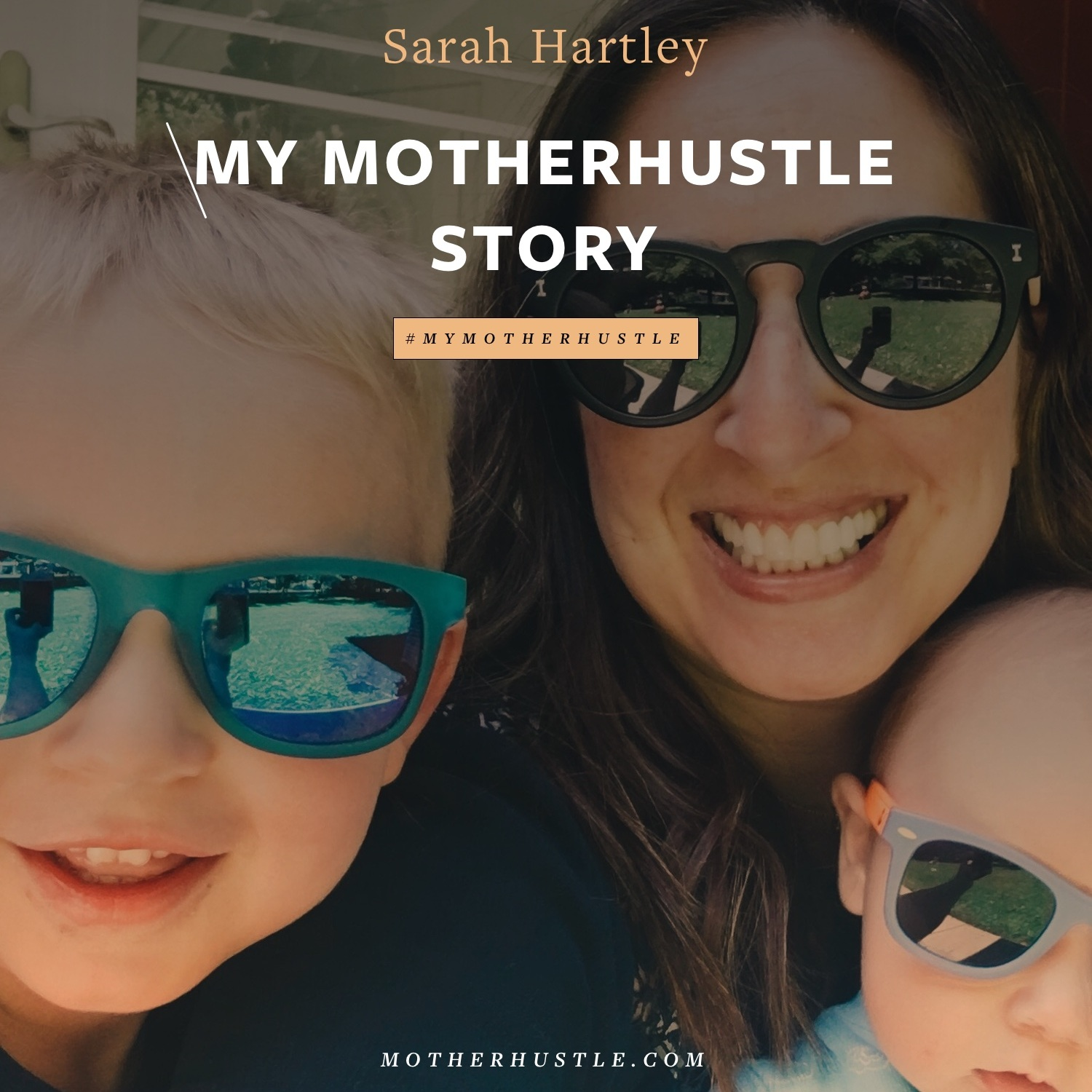 MyMotherHustleStory-Sarah-Hartley.jpg