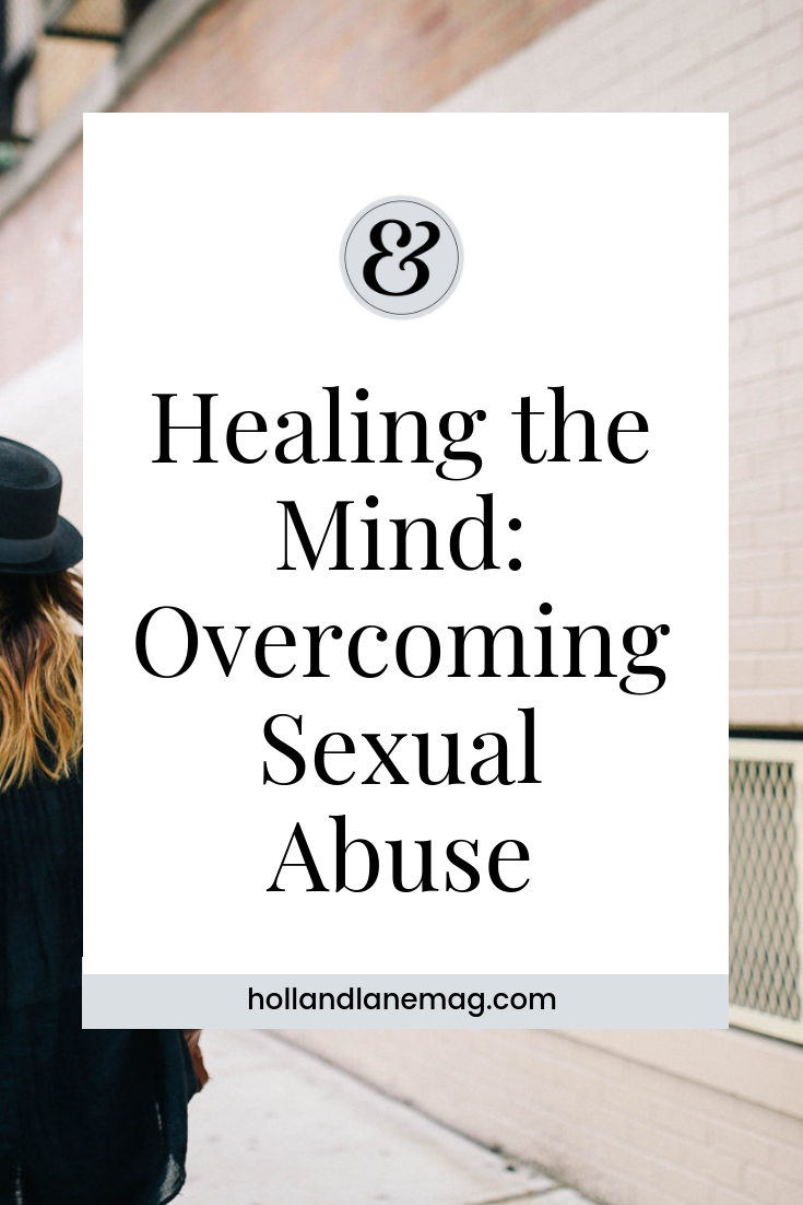 I could allow my mind to be subdued by the sexual abuse, or permit it to be my solace and pillar of strength. Read more at hollandlanemag.com