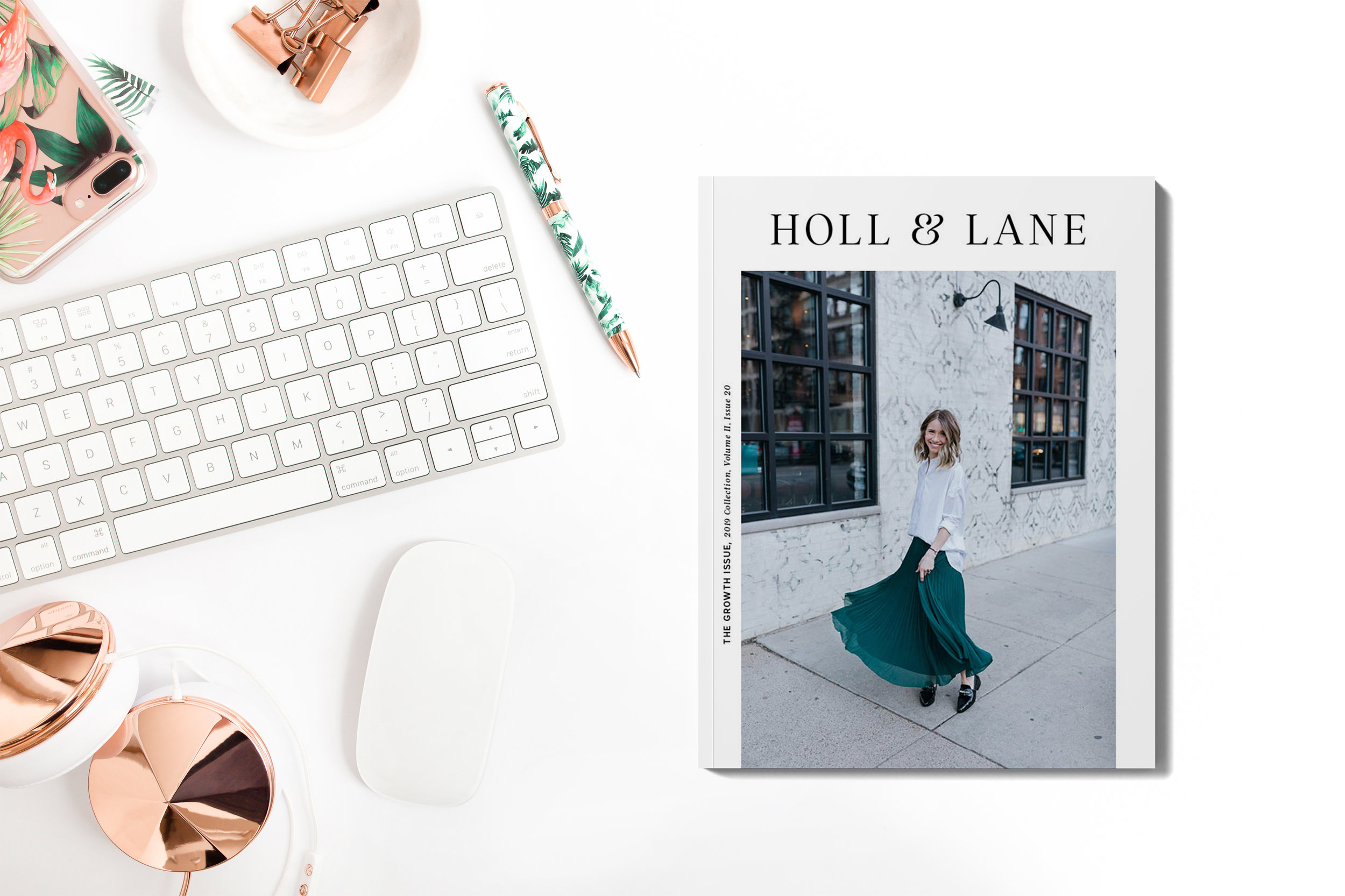 Read our GROWTH issue of Holl & Lane Magazine here: hollandlanemag.com/shop
