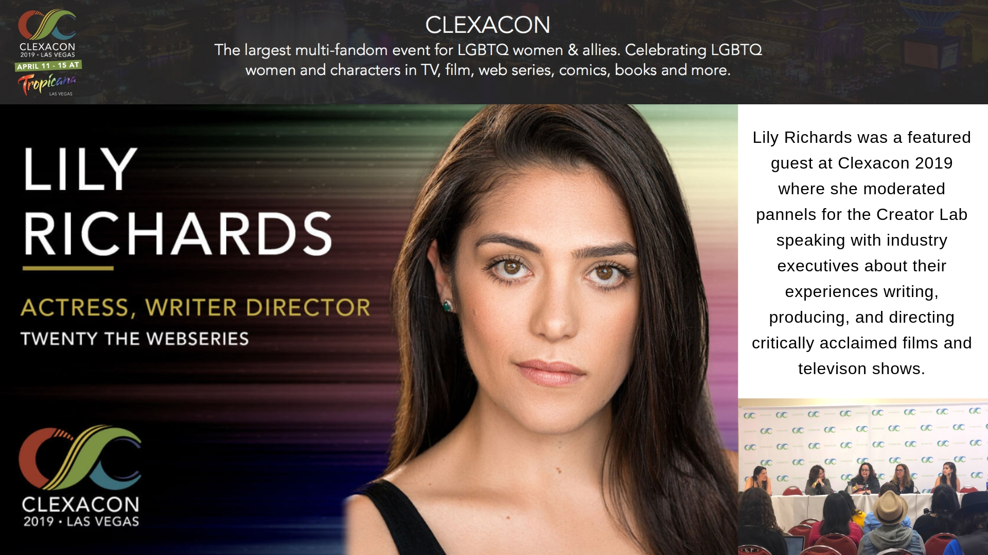 Lily Richards was a featured guest at Clexacon 2019 where she moderated pannels for the Creator Lab speaking with industry executives about their experiences writing, producing, and directing critically acclaimed fil-2.jpg