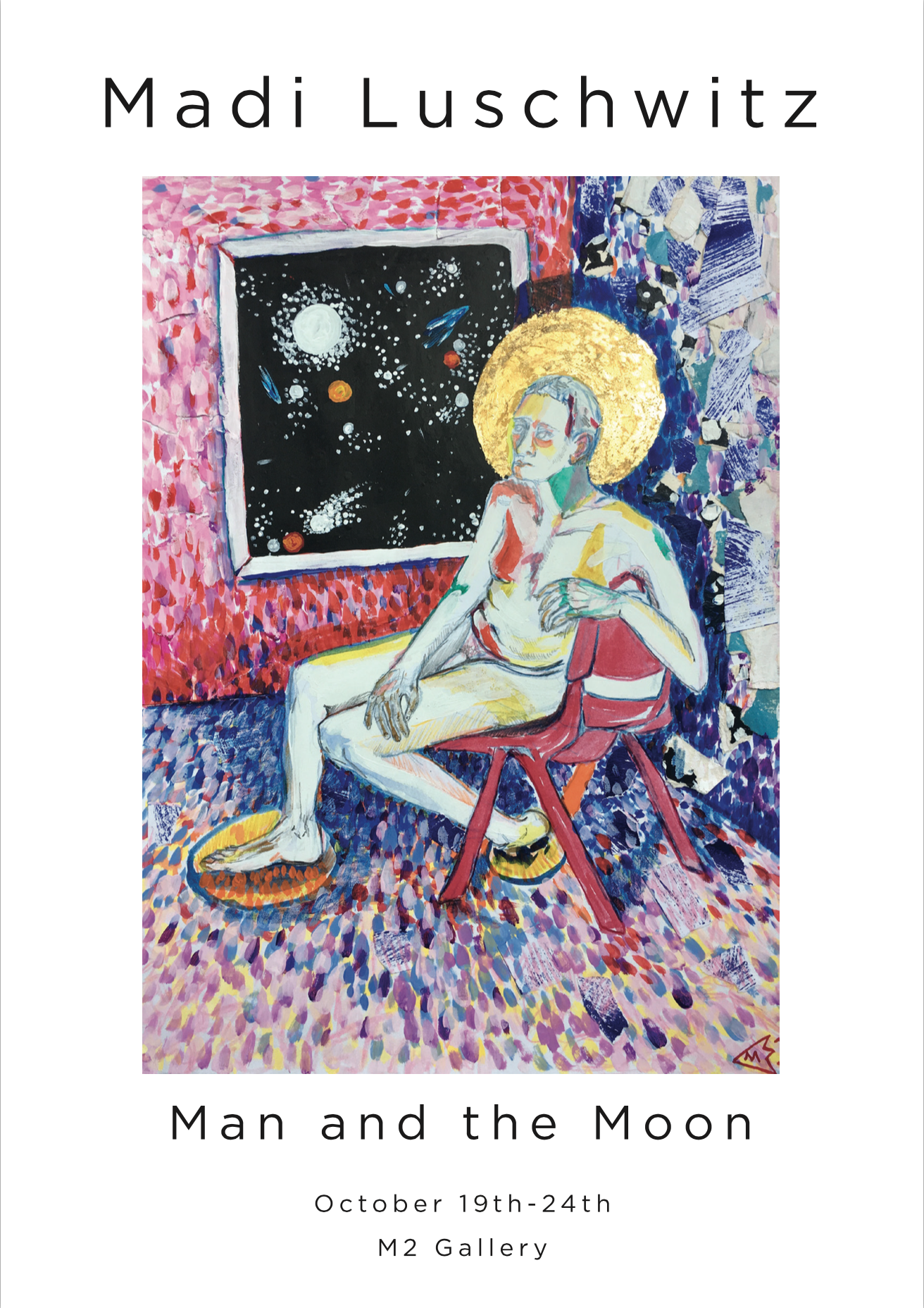 Man and the Moon - Opens October 19-24 @M2 Gallery in Surry HillsOpening night October 20th 6-9pm