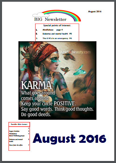 BIG Newsletter - August 2016 - Bayside Initiatives Group Inc. a unique peer support based mental health service based in Capalaba, Redland City, Queensland.