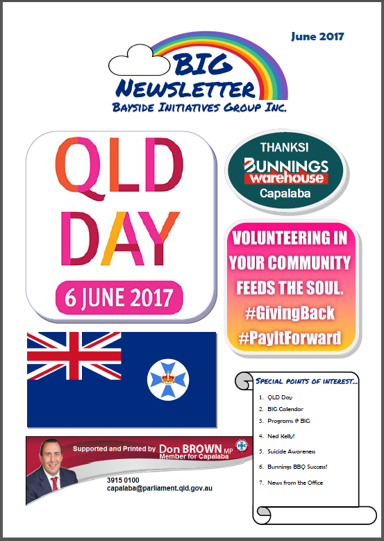 BIG Newsletter - June 2017 - Bayside Initiatives Group Inc. a unique peer support based mental health service based in Capalaba, Redland City, Queensland.