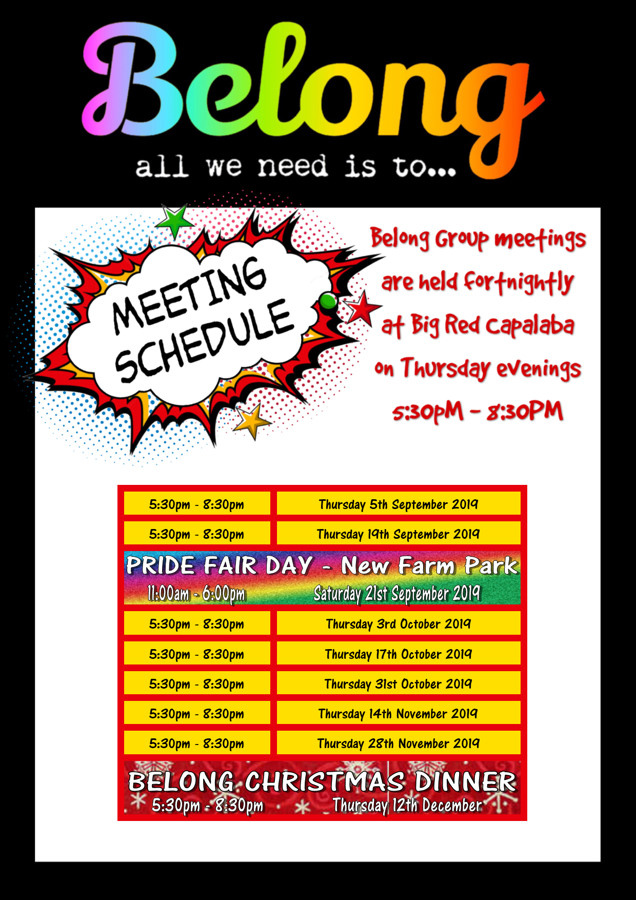 Belong 2019 Meeting Schedule - a peer-led support space for the LGBTQA+ community, with a focus on wellbeing, peer support, positive mental health and suicide prevention for people who identify as having diverse gender expression and sexual identity. A  safe space where the queer community can come, connect, support one another and build mutual, authentic connections with their peers that support their wellness. A place for rainbow people to find their tribe at Bayside Initiatives Group Inc.. - BIG is a peer support community where people who experience mental health challenges walk alongside each other on the journey of recovery. A safe place where people can recover whole of life wellbeing and live full lives in the community. As the first Peer-Operated Mental Health Service in Queensland, BIG has been at the forefront of the Peer Movement in Australia for the last two decades, while still retaining it's grassroots values and authentic connection to community. A true gem of the mental health sector in Redland City, QLD.