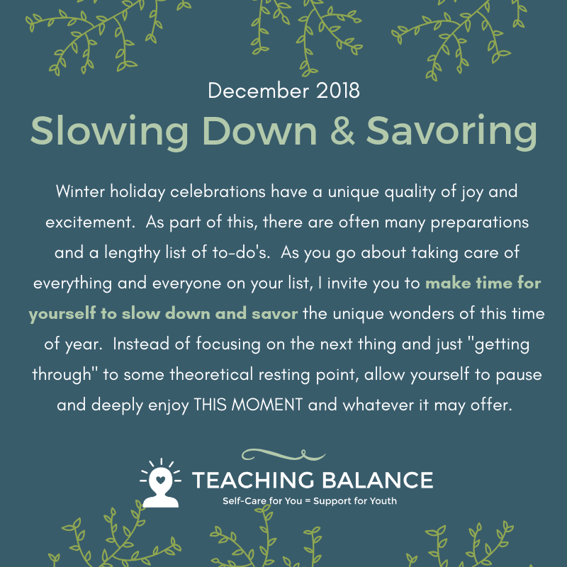 December 2018 Slowing Down and Savoring.png