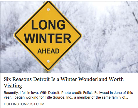 Huffington Post: Six Reasons Detroit Is A Winter Wonderland Worth Visiting -