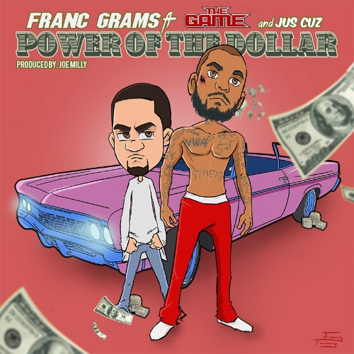 "Franc Grams ""Power Of The Dollar"" Single Campaign"