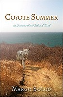 Coyote Summer, Margo Solod