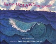 The Day Ocean Came to Visit, Diane Wolkstein, Lou Fancher