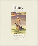 Buoy: Home at Sea, Bruce Balan