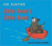 Little Bear's Little Boat, Eve Bunting