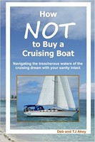 How NOT to Buy a Cruising Boat, Deb Akey