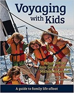 Voyaging with Kids, Behan Gifford, Sara Dawn Johnson, Michael Robertson