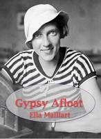 Gypsy Afloat, Ella Maillart