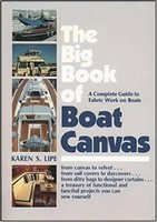 The Big Book of Boat Canvas, Karen Lipe