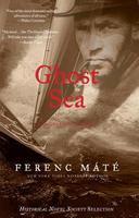 Ghost Sea, Ferenc Máté