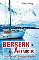 Berserk in the Antarctic, David Mercy