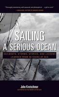 Sailing a Serious Ocean, John Kretschmer