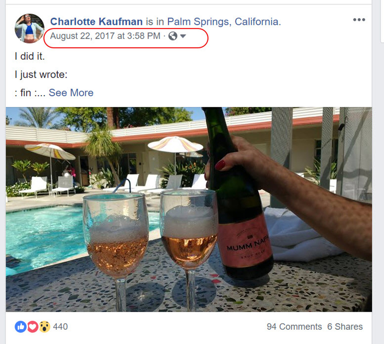 Image Description: A screenshot of Charlotte Kaufman's Facebook feed from August 22, 2017 showing a woman's hand pouring two glasses of sparkling rosé wine with a pool and Palm Springs hotel in the background.