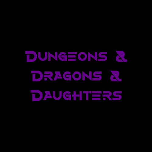 D_Dungeons Dragons and Daughters.jpg
