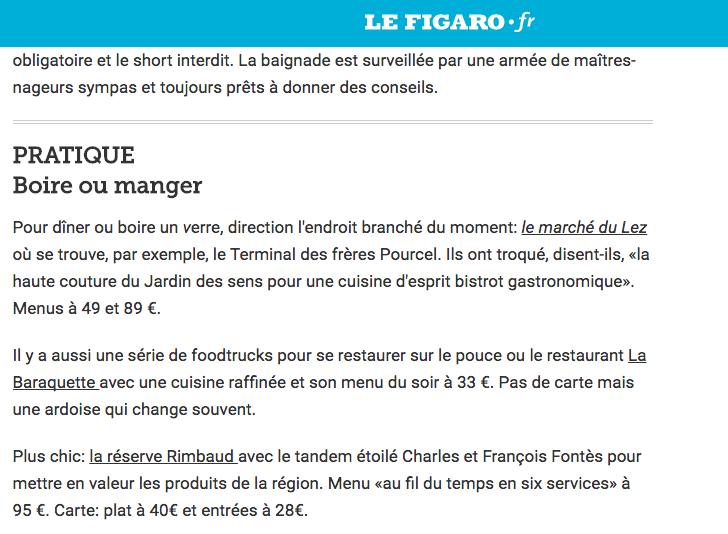 Dans le  Figaro.fr  , on retrouve La Baraquette et notre carte qui change à chaque saison