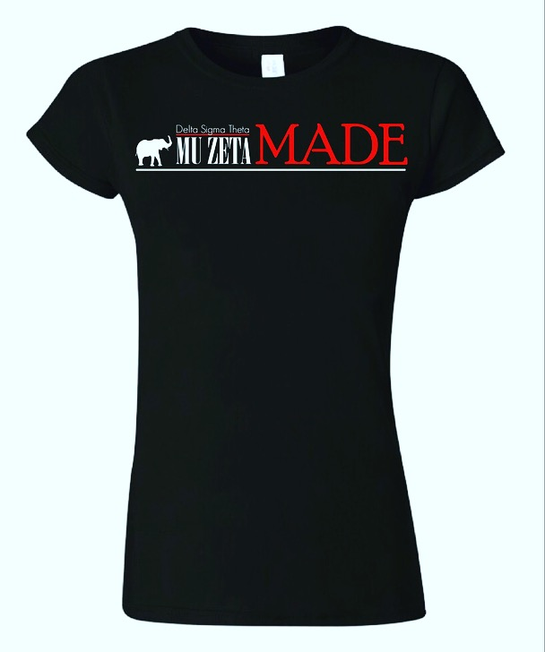 Mu Zeta MADE Tee Shirt -Available in both ladies' boyfriend cut (pictured above up to 3XL) or regular cut. (up to 5XL).